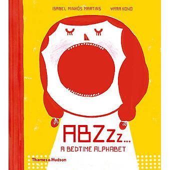 Abzzz... - ein gute-Nacht-Alphabet von Isabel Minhos Martins - Yara Kono - 9