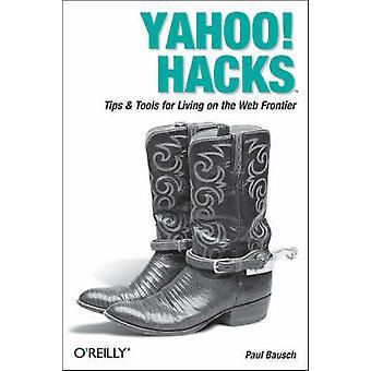Yahoo! Hacks by Paul Bausch - 9780596009458 Book