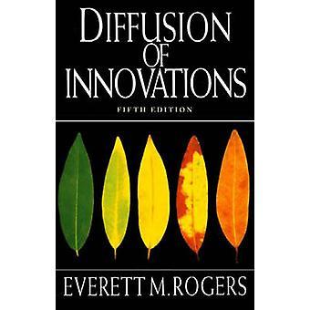Diffusion von Innovationen (5. überarbeitete Auflage) von Everett M. Rogers -