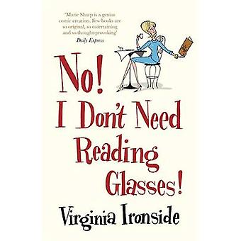 No! I Don't Need Reading Glasses - 2 - Marie Sharp  by Virginia Ironsid