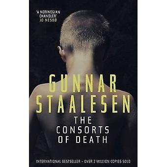 The Consorts of Death by Gunner Staalesen - Don Bartlett - 9781906413