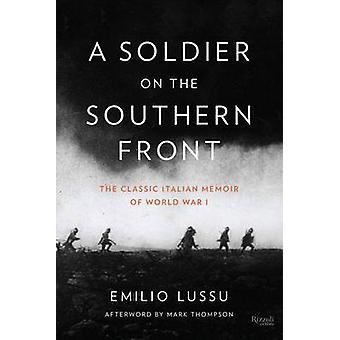 Etelän rintama - maailman klassinen italialainen muistelmateos sotilas