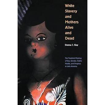 L'esclavage blanc et mères vivantes et morts - la séance troublée du sexe