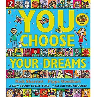 Scegliete i vostri sogni
