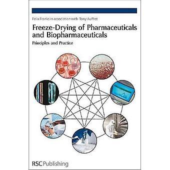 Vriesdrogen van farmaceutische producten en biofarmaceutica: Principles and Practice (Spr - organofosforverbinding chemicus)