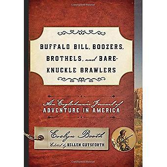 Búfalo Bill, beberrões, bordéis e Brawlers sem luvas: diário de um inglês de aventuras na América