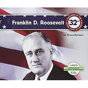 Franklin D. Roosevelt (Abdo Kids: United States President Biographies)