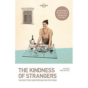 The Kindness of Strangers (Lonely Planet Travel literatuur)