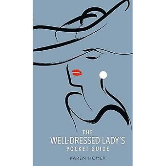 A Well-Dressed Lady's Pocket Guide