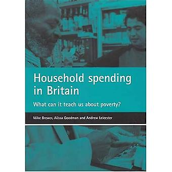 Haushalt Ausgaben in Großbritannien: Was kann es lehrt uns über die Armut?