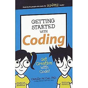 Komma igång med kodning: var kreativ med kod! (Dummies Junior)