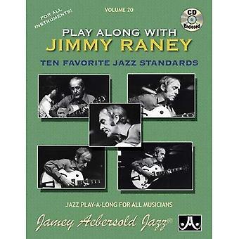 Jamey Aebersold Jazz--Spelen samen met Jimmy Raney, Vol 20: tien favoriete jazzstandards, boek & CD