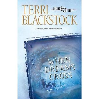 When Dreams Cross-kehittäjä: Terri Blackstock