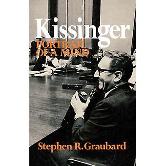 Kissinger Porträt eines Geistes durch Graubard & Stephen & R.