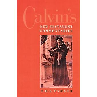 Calvins nye Testamente kommentarer af Parker & T. H. L.