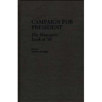 Kampanj för President chefer ser på 88 av Runkel & David R.
