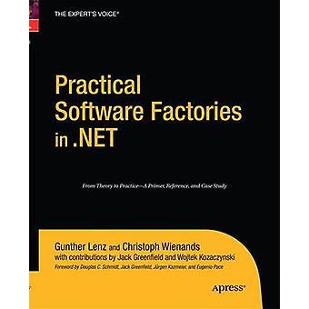 Practical Software Factories in .NET by Lenz & Gunther
