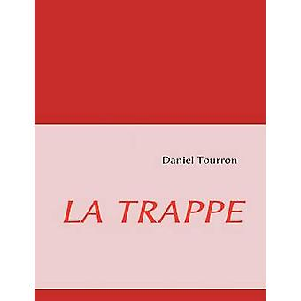 La Trappe by Tourron & Daniel