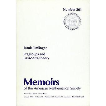 Pregroups and Bass-serre Theory by Frank Rimlinger - 9780821824214 Bo