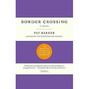 Border Crossing by Pat Barker - 9781250165954 Book