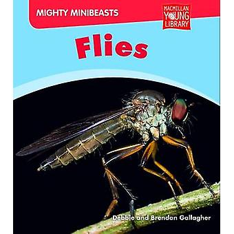 Mighty Minibeasts - Flies by Debbie Gallagher - 9781420281552 Book