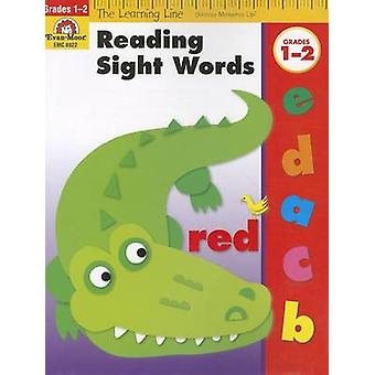 Reading Sight Words - Grades 1-2 by Evan-Moor Educational Publishers
