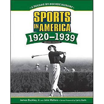 Sports in America-1920-1939 (2e) par James Buckley-John Walters-