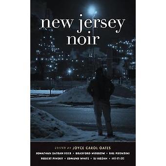 New Jersey Noir by Joyce Carol Oates - 9781617750267 Book
