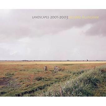 Richard Billingham - Landscapes - 2001-2003 by Richard Billingham - Sac