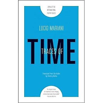 Traces of Time by Lucio Mariani - Anthony Molino - 9781940953144 Book