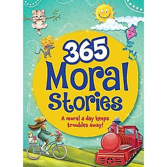 365 Moral Stories by 365 Moral Stories - 9789384225315 Book
