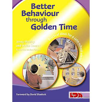Better Behaviour Through Golden Time by Jenny Mosley - Helen Sonnet -