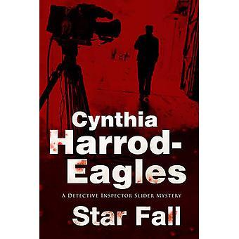 Star Fall - A Bill Slider British Police Procedural by Cynthia Harrod-