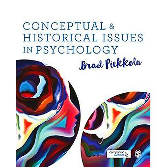 Conceptual and Historical Issues in Psychology by Brad Piekkola - 978