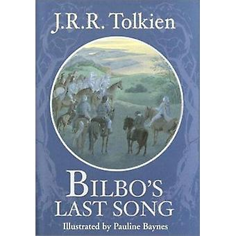 Bilbo's Last Song by J R R Tolkien - 9780375823732 Book