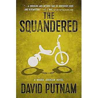 The Squandered (Bruno Johnson Thriller)