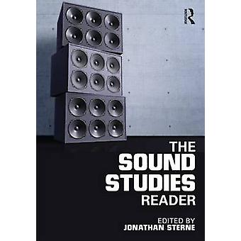 Sound Studies Reader by Jonathan Sterne