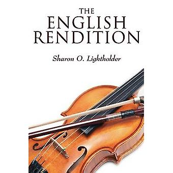 The English Rendition by Lightholder & Sharon O.