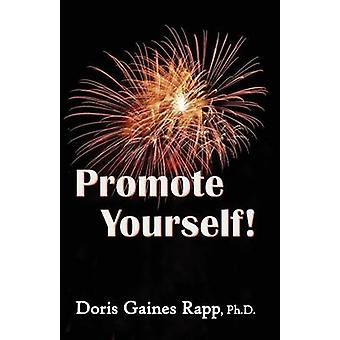 Promote Yourself by Rapp & Doris Gaines