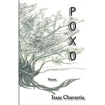 Poxo by Chavarria & Isaac