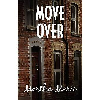 Move Over by Lynch & Martha