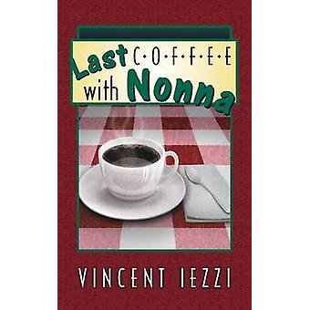 Last Coffee with Nonna by Iezzi & Vincent