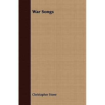 War Songs by Stone & Christopher