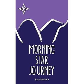 Morning Star Journey by McGrath & Judy
