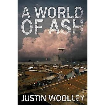 A World of Ash The Territory 3 by Woolley & Justin