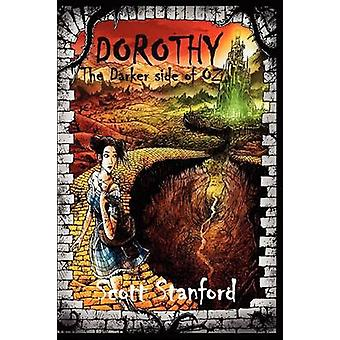 Dorothy The Darker Side of Oz by Stanford & Scott