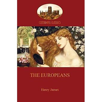 The Europeans Aziloth Books by James & Henry