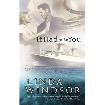 It Had to Be You by Windsor & Linda