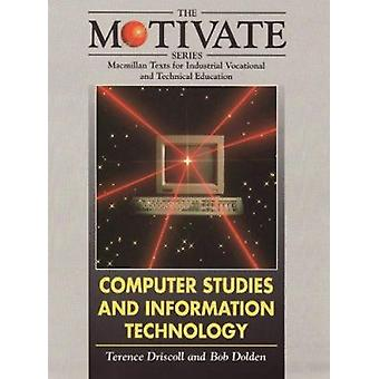 Motivate Ser;Computer Stud/Inf Tech by Terence Driscoll - 97803335983
