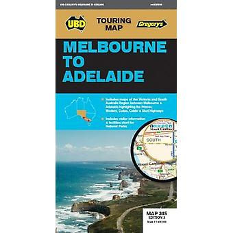 Melbourne to Adelaide Map 345 3rd ed by UBD Gregory's - 9780731931439